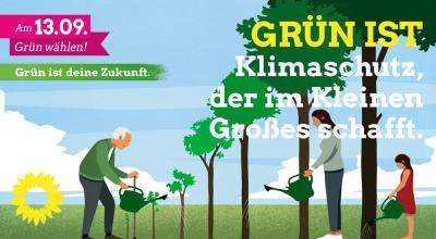 Grün ist - Klimaschutz der im Kleinen Grosses schaft.